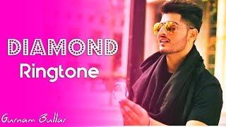 Diamond Song Ringtone Download Mp3 Latest Punjabi Ringtone 2018 Gurnam Bhullar