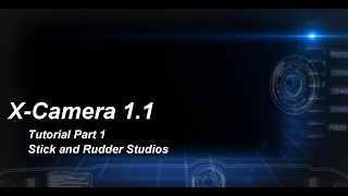 X-Camera 1.1 Tutorial Part 1