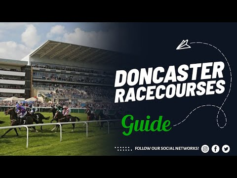 Doncaster Racecourse Guide | British Racecourse Review