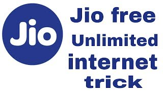 Jio free Unlimited internet trick  2018