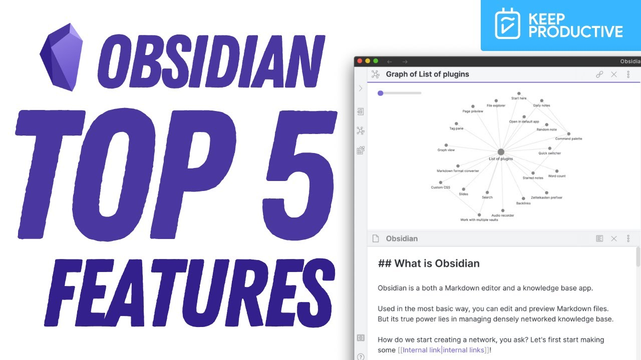 Top 5 Obsidian Features to Explore in 2021