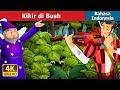 Kikir di Bush   Dongeng anak   Dongeng Bahasa Indonesia