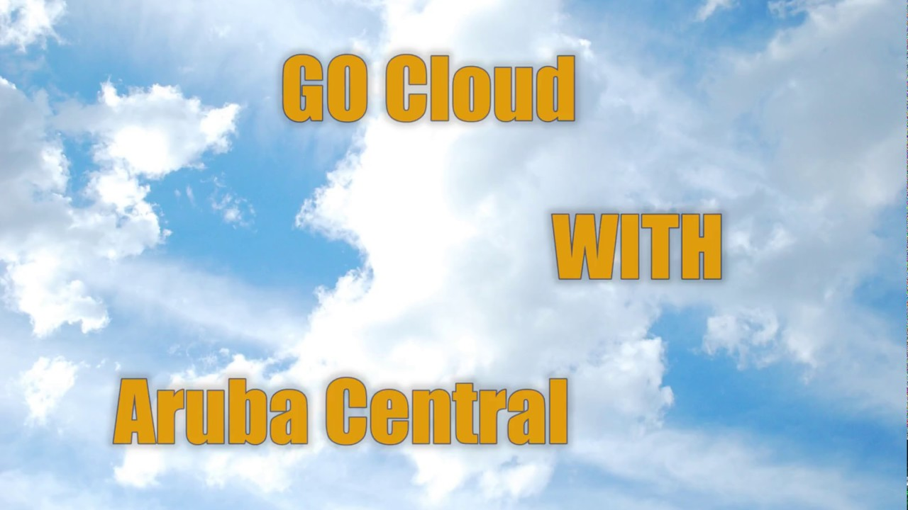 Cloud managed by Aruba Central - Registration