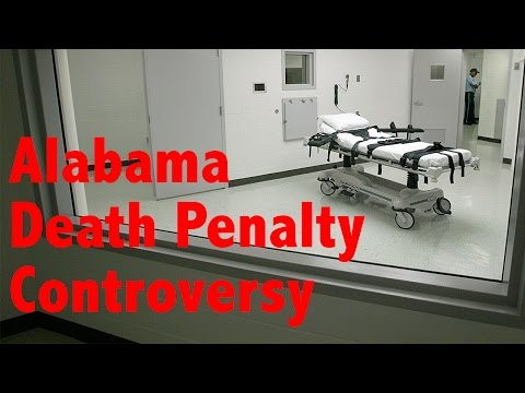 Alabama Death Penalty Controversy Explained