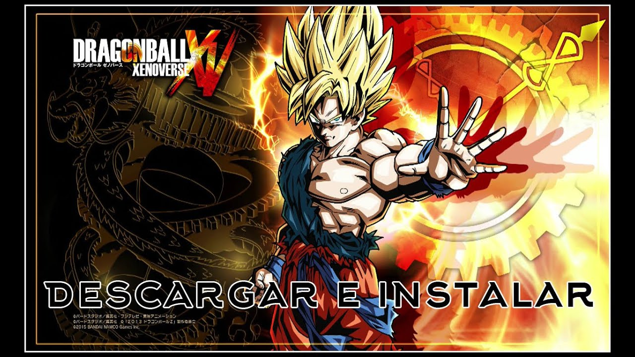 Dragon Ball Xenoverse - Descargar
