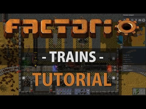 Factorio Tutorial - TRAINS v0.14+
