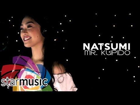 Natsumi - Mr. Kupido (OPM Refreshed)
