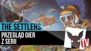 The Settlers - przegląd gier z serii (recenzja) | ZagrajnikTV