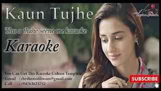 Kaun Tujhe Karaoke
