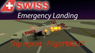[ROBLOX] Rapporto Swiss International Airlines Trip - LX237 - Atterraggio di emergenza!!!