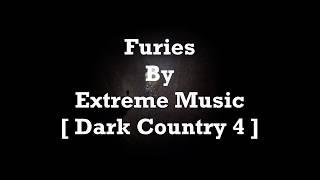 Extreme Music - Furies [ Lyrics Video ] [ Dark Country 4 ]