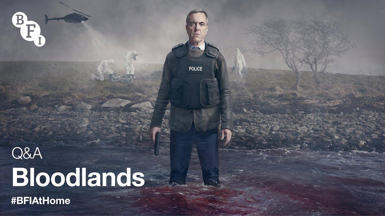Download BFI at Home | Bloodlands Q&A with Cast and Creatives, James Nesbitt & Jed Mercurio