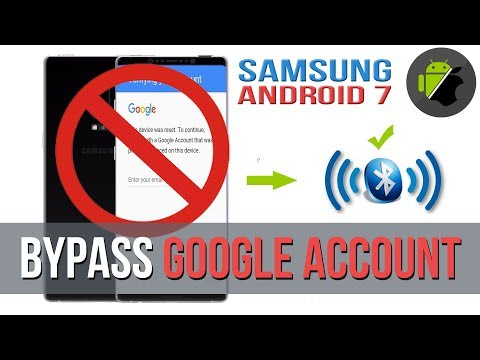 9/2017 | Bypass Google Account for all Samsung Devices Android 7.0 - 7.1.1 by Bluetooth Headset