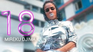 MIREKU DJIMA - 18 (Премьера клипа 2019)