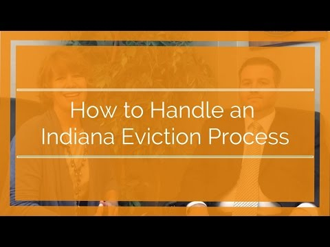 Indiana Eviction Process and Laws from an Indianapolis Attorney