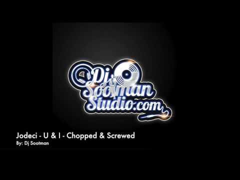Jodeci   U & I   Chopped & Screwed