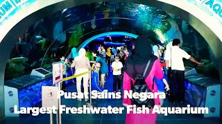 National Science Centre Kuala Lumpur | Largest Freshwater Fish Aquarium