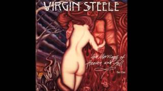 Virgin Steele - The Marriage of Heaven & Hell: Part I (1994)