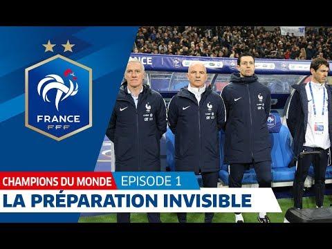 Équipe de France : La préparation invisible, reportage I FFF 2018