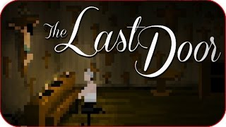 The Last Door gameplay Español  - Indie for Free