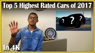 Top 5 Highest Rated New Cars of 2017 | DriveAndBeDriven