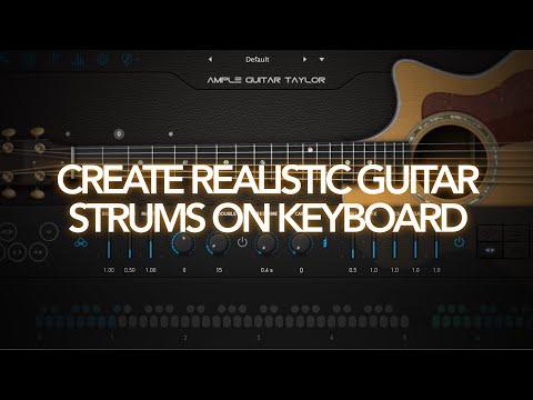 Create Realistic Guitar Strums On Keyboard