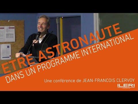 Jean-François Clervoy - Etre astronaute dans un programme international | Conférence à l'ILERI