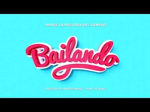 Marie La Melodia Del Genero - Bailando | Audios