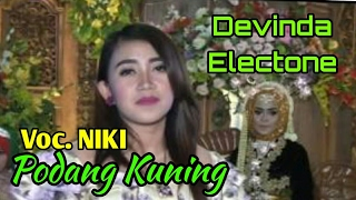 Video Podang Kuning Vocal Niki Devinda Elektone download MP3, 3GP, MP4, WEBM, AVI, FLV Juni 2018