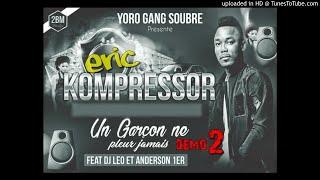 ERIC Kompressor _ Un Garçon ne pleure jamais ACT 2 DEMO feat Dj LEO - ANDERSON 1er