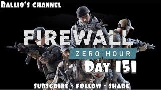 Firewall Zero Hour   #Firewall    PlayStation 4 pro enhanced   update 1 13   Day 151   LIVE