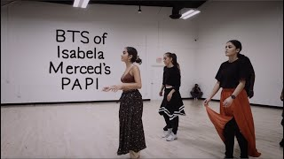 Isabel Merced - PAPI (Behind The Scenes)