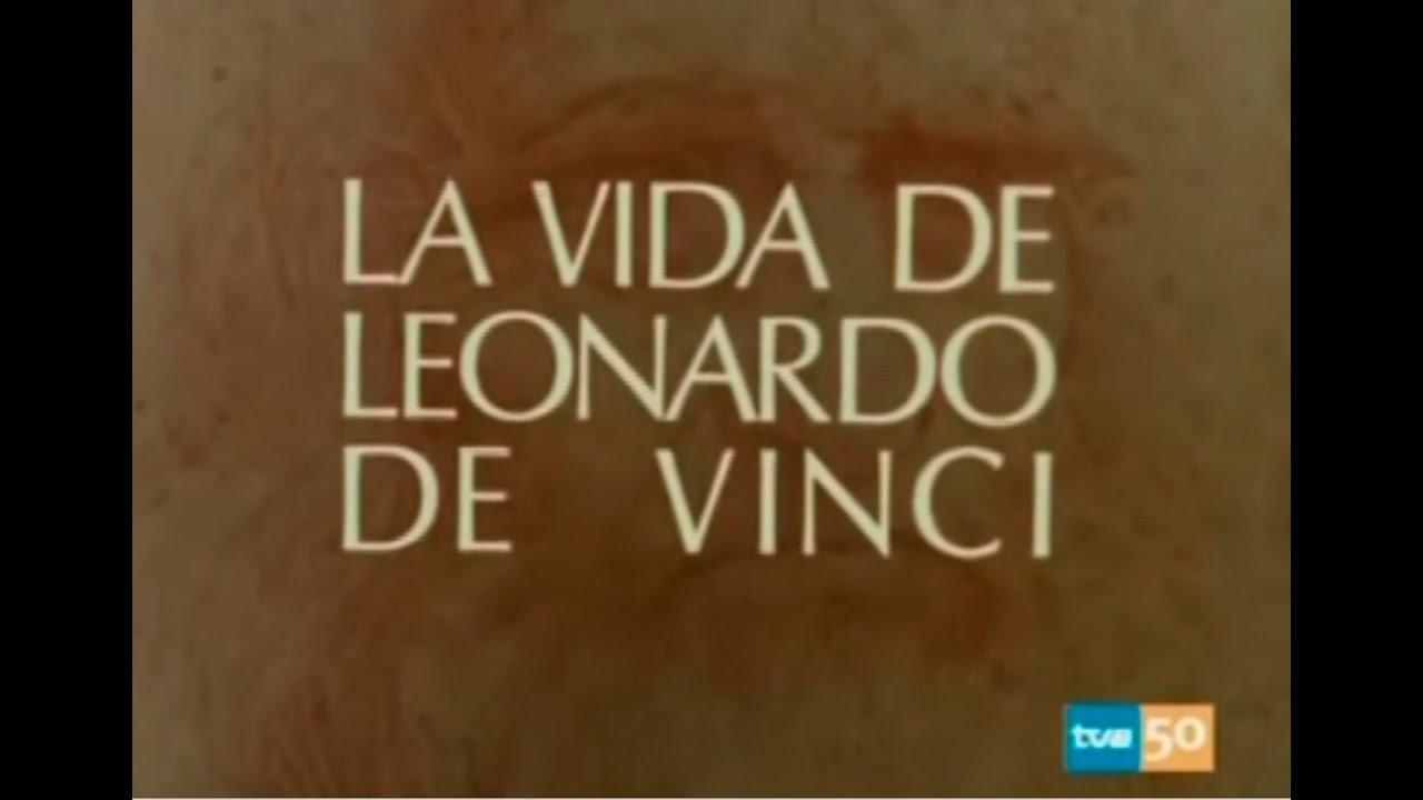 La Vida De Leonardo De Vinci 1971 Hq Capitulo 1 De 5 Youtube