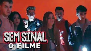 SEM SINAL - O Filme