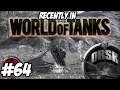 Recently in World of Tanks #64