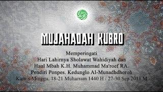 Video Mujahadah Kubro Muharrrom 1440 H Gel.1 (Khodimul Wahidiyah) download MP3, 3GP, MP4, WEBM, AVI, FLV Oktober 2018