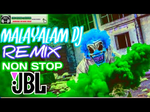Malayalam Dj Remix Nonstop jbl 2020