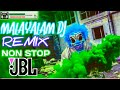 Malayalam Dj Remix Nonstop jbl 2020 Mix Hindiaz Download