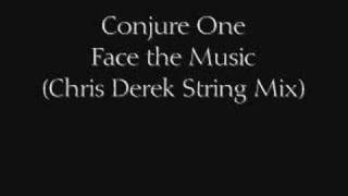 Conjure One - Face the Music (chris derek string mix)