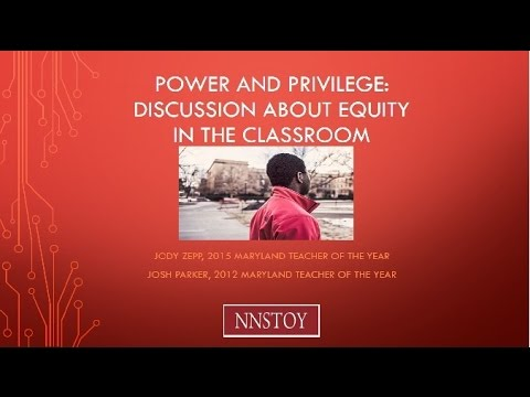 Power and Privilege: A Conversation about Equity in the Classroom