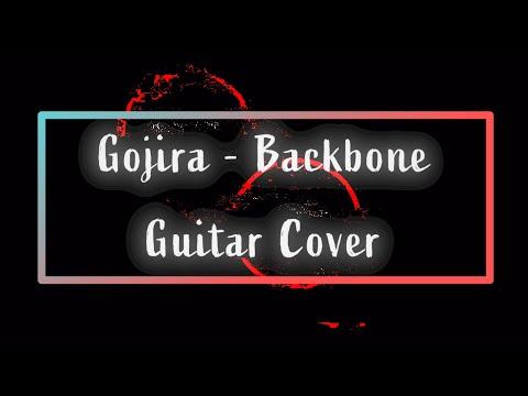 [GUITAR COVER] Gojira - Backbone