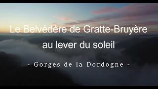FCP [Drone 4K] - Belvédère de Gratte-Bruyère au lever du soleil (Gorges de la Dordogne)