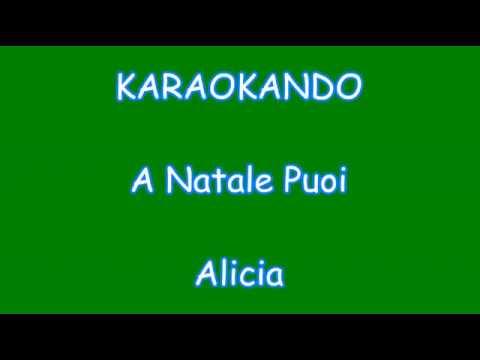 Karaoke Italiano - A Natale Puoi - Alicia  Pubblicità Bauli  Testo