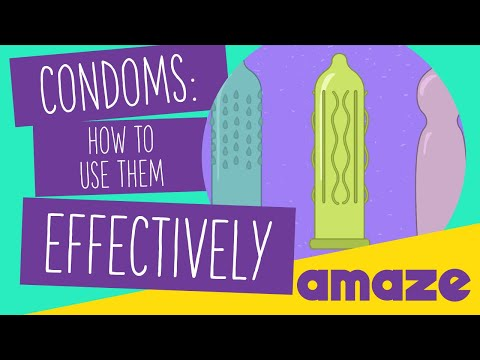 Condoms: How To Use Them Effectively