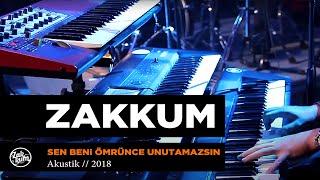 ZAKKUM // Sen Beni Ömrünce Unutamazsın (Powerturk Akustik) Video