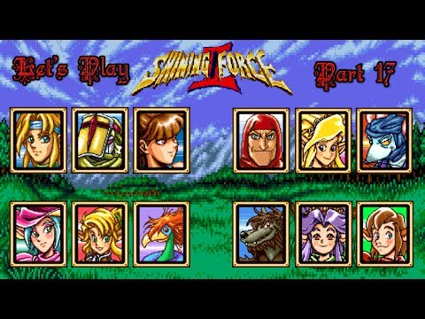 Let's Play Shining Force 2 17: The Secret Fight!