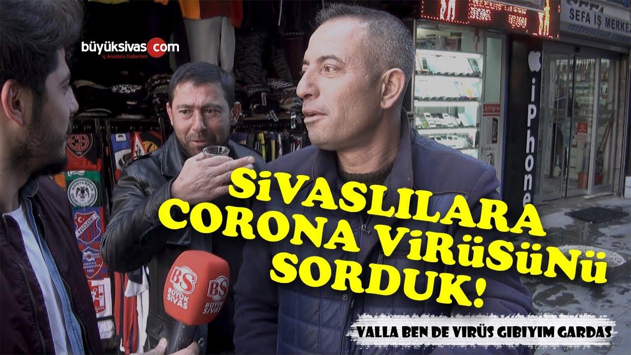Sivaslıların Korona Virüsü Hakkında Birbirinden İlginç Yorumları!