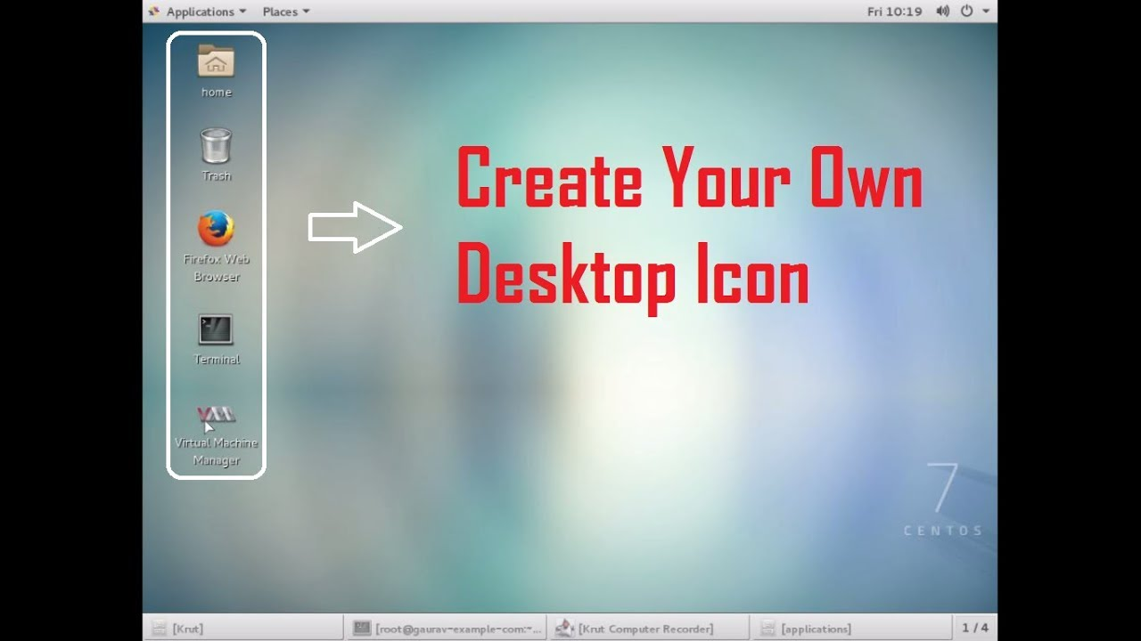 How to create Desktop icon in centos 7 ,Redhat 7