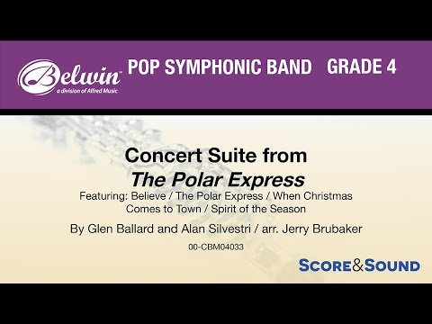 Concert Suite from The Polar Express, arr. Jerry Brubaker – Score & Sound