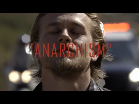 "Sons Of Anarchy - ""Anarchism"" Tribute."